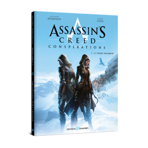 Assassin's Creed Conspirations Le tome 2 projet Rainbow disponible !