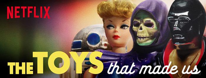 The Toys That Made Us : Netflix lance sa série documentaire sur les produits dérivés !