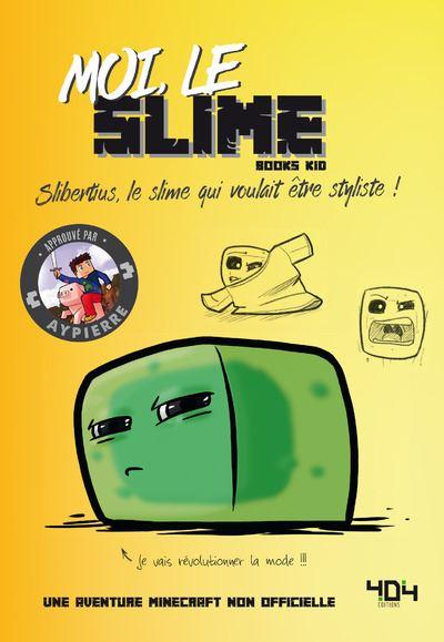 Moi, le Slime - Slibertius, le slime qui voulait être styliste