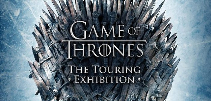 Game of Thrones the Touring Exhibition, l'expo des joyaux de Westeros