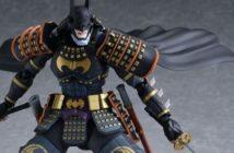 Figma Batman Ninja et Batman Ninja- DX Sengoku Edition désormais disponibles