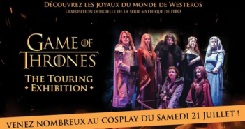 Game of Thrones : The Touring exhibition lance un appel aux cosplayers !