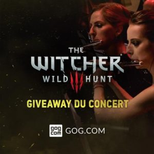 The Witcher 3 un concert gratuit !