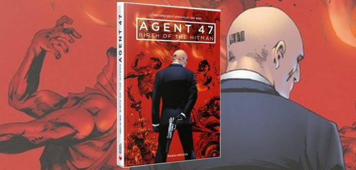 Agent 47, Birth of the hitman : le premier comics arrive en France !