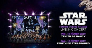 Star Wars L'Empire contre-attaque rendez-vous à Nancy et Strasbourg pour le Ciné-concert !