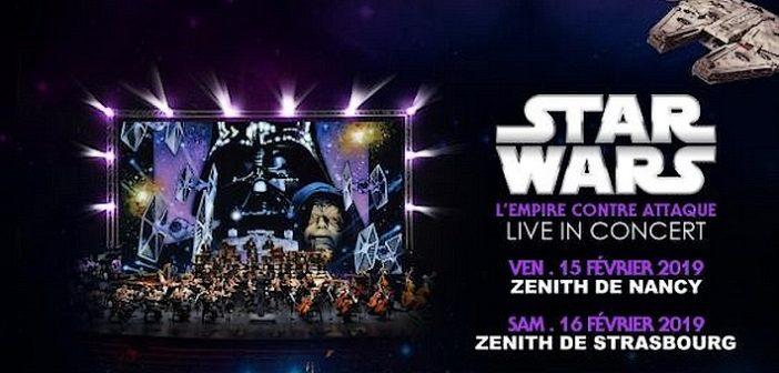 Star Wars : L'Empire contre-attaque rendez-vous à Nancy et Strasbourg pour les Ciné-concerts !