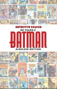 Batman fête ses 80 ans_Detective comics_80years of Batman the deluxe Edition