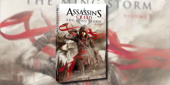 Assassin's Creed : the Ming Storm, le nouveau roman de la franchise !