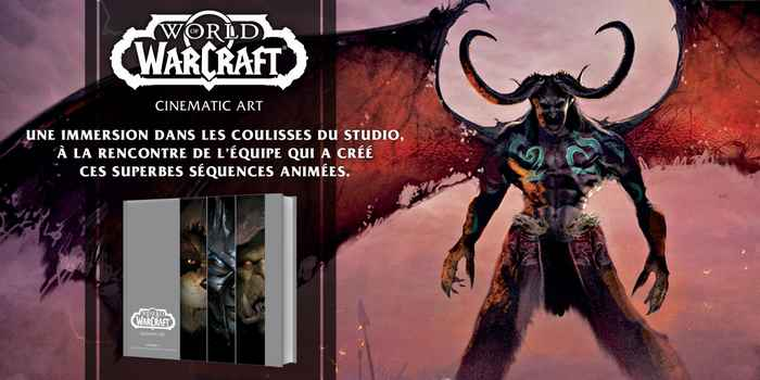 L'artbook World of Warcraft : Cinematic Art pour le 15 octobre !